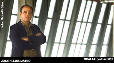 Josep Lluís Mateo, para un episodio podcast de SCALAE